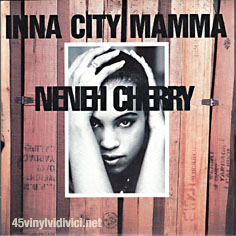 Neneh Cherry - Inna City Mamma