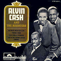 Alvin Cash The Registers Alvins Boo Ga Loo Lets Do Some Good Timing