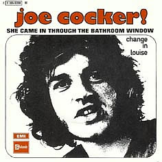 Joe cocker 45 tours discographie for She came in through the bathroom window beatles
