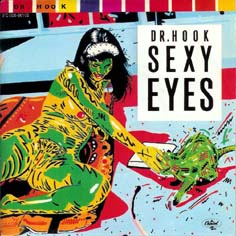 Dr. hook sexy eyes album
