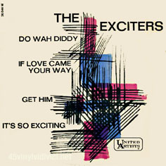 Exciters Do Wah Diddy