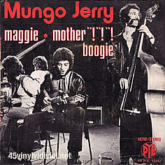 Mungo Jerry 45 Tours