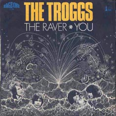 Troggs 45 Tours Discography French Pressings 7 Quot